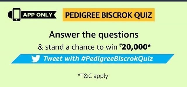 Amazon Pedigree Biscrok Quiz Answer