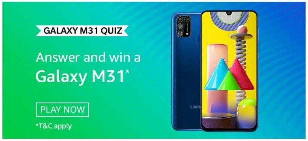 Amazon Galaxy M31 Quiz Answers Today 2020 - Play & Win Samsung M31