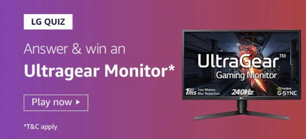 Amazon LG Quiz Answers Today - Play & Win Ultragear Monitor