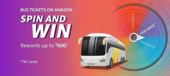 Amazon Bus Tickets Spin And Win - Play & Win Rewards up to Rs.600