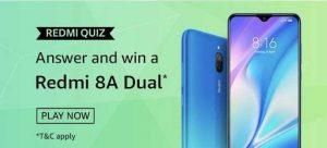 Amazon Redmi Quiz Answers - Play & Win Redmi 8A Dual Smartphone