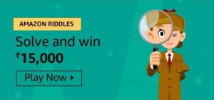 Amazon Riddles Quiz Contest Answers - Play & Win ₹15,000 Pay Balance