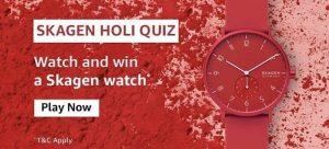 Amazon Skagen Holi Quiz Answers - Play & Win Skagen Watch