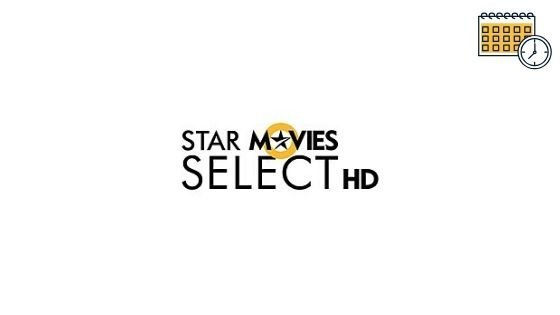 Photo of Star Movies Select HD Schedule & Movies Tv Listing Guide For Today