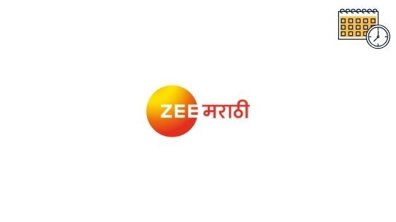 Photo of Zee Marathi Schedule, Serials List Today & Show Timings Today