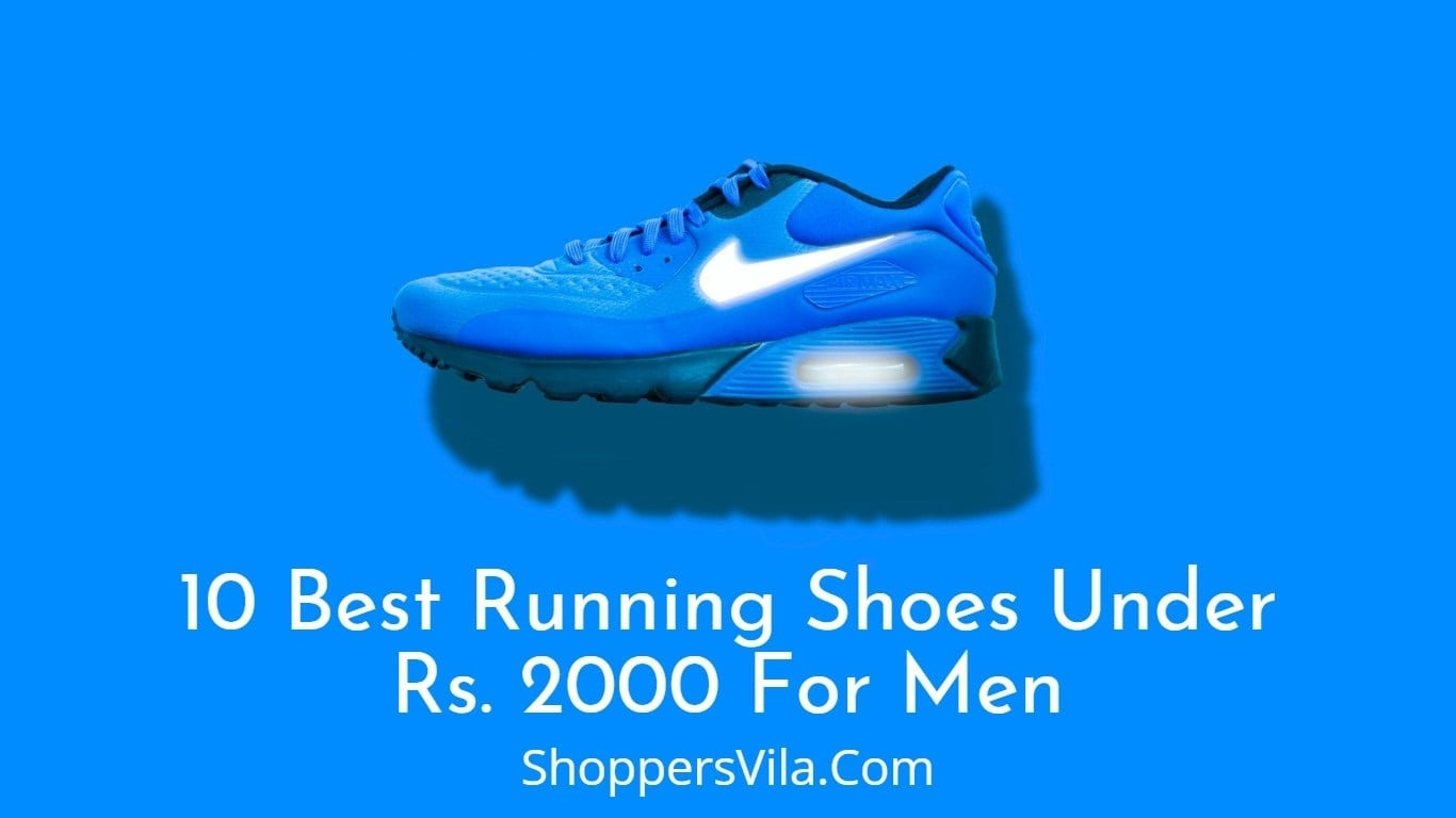Photo of #10 Best Running Shoes Under ₹2000 For Men in India