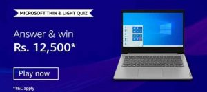 Amazon Microsoft Thin & Light Quiz Answers (Win Rs. 12,500)