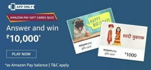 Amazon Pay Gift Cards Quiz Answers (Win Rs.10000)