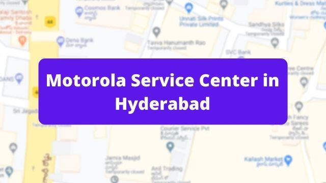 Motorola Mobile Repair Service Center in Hyderabad (Smartphone Repair Centre)