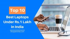 Top 10 Best Laptops Under 1 Lakh Rupees in India - 2020