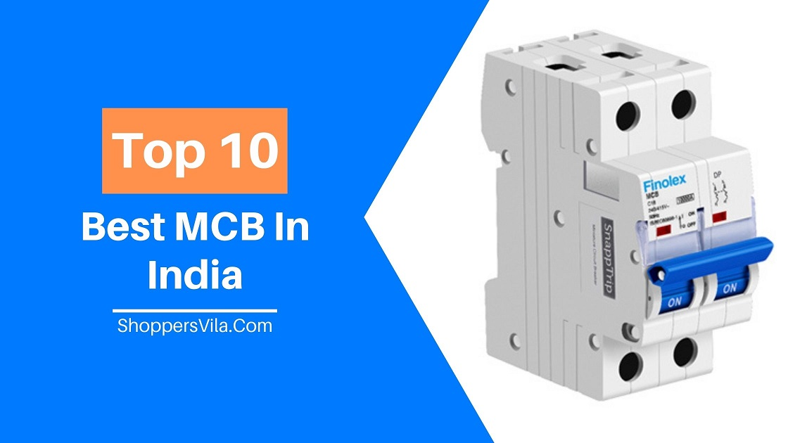 Top 10 Best MCB In India and MCB Brands in India - 2020 - ShoppersVila